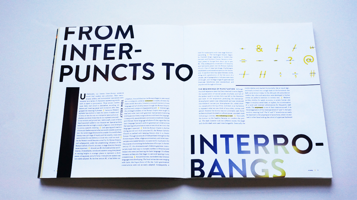 """""""From Interpuncts to Interrobangs"""" is an article that brings to light the history of modern punctuation."""
