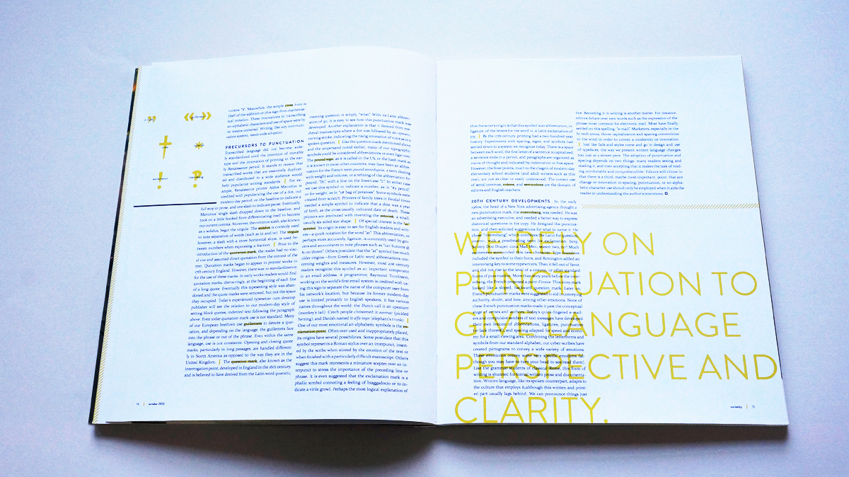 """Labeled icons at a larger than usual scale act as a sampling of punctuation through the ages, while a pull-quote ties the article back the magazine's theme: """"We rely on punctuation to give language perspective and clarity."""""""